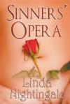 Sinners Opera - Linda Nightingale