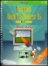 Microsoft Word for Windows 95 Version 7.0 Made Easy: A Short Course - Katie Layman