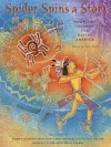 Spider Spins a Story: Fourteen Legends from Native America - Jill Max, S.D. Nelson, Robert Annesley, Benjamin Harjo