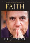 Faith: Expect Miracles - Joe Vitale