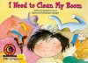 I Need to Clean My Room - Kimberlee Graves, Rosanne Litzinger