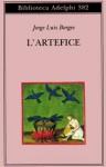 L'artefice - Jorge Luis Borges, Tommaso Scarano