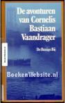 De avonturen van Cornelis Bastiaan Vaandrager - C.B. Vaandrager