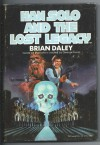 Han Solo & the Lost Legacy - Brian Daley