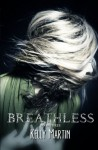 Breathless (Heartless) (Volume 3) - Kelly Martin