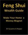Feng Shui Wealth Guide - Suzanne Harper