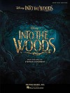 Into the Woods: Vocal Selections from the Disney Movie - Stephen Sondheim