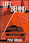 Left Behind: Winning Back a Labour Heartland and the Defeat of Militant - Peter Kilfoyle, Ian Parker