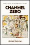 Channel Zero - Michael Krekorian