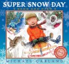 Super Snow Day Seek and Find - Michael Garland