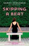 Skipping a Beat - Sarah Pekkanen