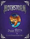 Mothstorm - Philip Reeve