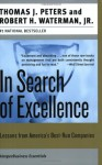 In Search of Excellence: Lessons from America's Best-Run Companies - Thomas J. Peters, Robert H. Waterman Jr., Thomas J. Peters