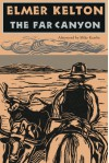 The Far Canyon - Elmer Kelton