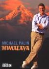 Himalaya - Michael Palin
