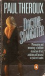 Doctor Slaughter - Paul Theroux