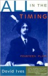 All in the Timing - David Ives