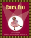 Baby Flo: Florence Mills Lights up the Stage - Alan Schroeder