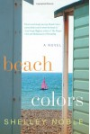 Beach Colors - Shelley Noble