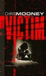 Victim (Darby McCormick #1) - Chris Mooney