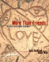 More Than Friends: Poems from Him and Her - Sara E. Holbrook, Allan Wolf