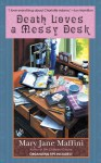 Death Loves a Messy Desk - Mary Jane Maffini