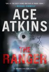 The Ranger - Ace Atkins