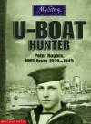 U-boat Hunter: Peter Rogers, HMS Arum, 1939-1945 - Bryan Perrett