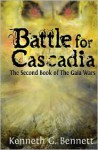 Battle for Cascadia - Kenneth G. Bennett