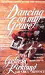 Dancing on My Grave - Gelsey Kirkland, Greg Lawrence