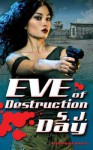 Eve of Destruction - Sylvia Day, Jill Redfield