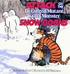 Calvin and Hobbes: Attack of the Deranged Mutant Killer Monster Snow Goons - Bill Watterson