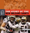 The Story of the New Orleans Saints - Sara Gilbert