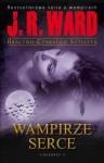 Wampirze Serce - J.R Ward