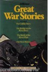 Great War Stories - Pierre Boulle, Dudley Pope, Paul Brickhill