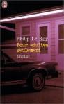 Pour Adultes Seulement - Philip Le Roy
