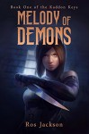 Melody of Demons (The Kaddon Keys Book 1) - Ros Jackson