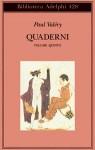 Quaderni Vol. V: Affettività - Eros - Theta - Bios - Paul Valéry, Judith Robinson-Valéry, Ruggero Guarini