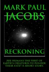 Reckoning - Mark Paul Jacobs