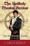 The Unlikely Master Genius (St. Brendan Book 1) - Carla Kelly