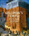 Solomon's Temple: Myth and History - William J. Hamblin