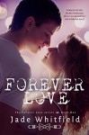 Forever Love (The Forever Love Series Book 1) - Jade Whitfield