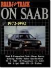 Road and Track on Saab, 1972-92 - Brooklands Books Ltd