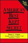 America's Best Kept Secret - James L. Gagan, Robert L. Shook