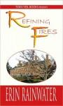 Refining Fires: A Christian Romance Novel - Erin Rainwater
