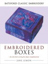 Embroidered Boxes - Jane Lemon