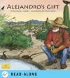 Alejandro's Gift - Richard Albert, Sylvia Long