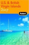 Fodor's U.S. & British Virgin Islands 2007 - Mark Sullivan