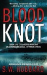 Blood Knot - S.W. Hubbard