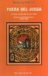 Fuera del Juego: Premio Julian del Casal 1968/Edicion Conmemorativa 1968-1998 - Heberto Padilla